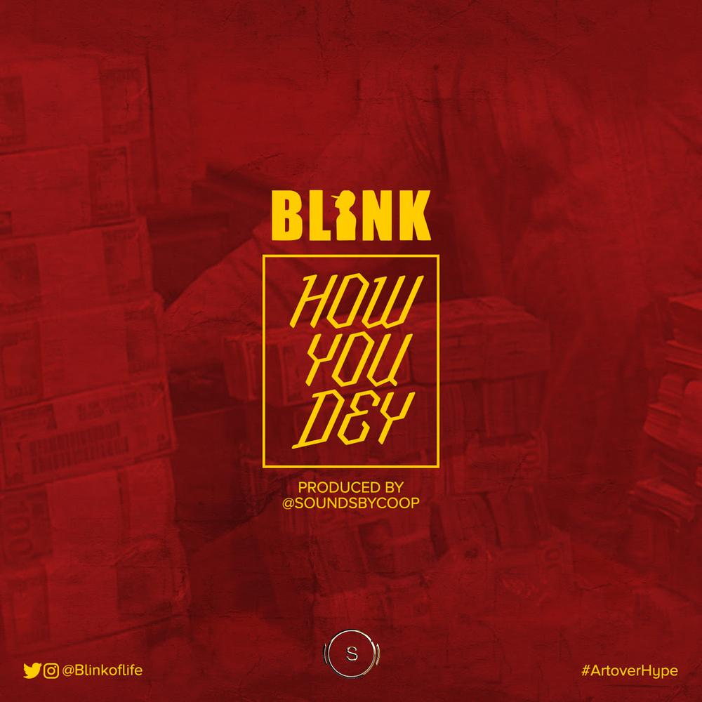 New Music: Blink – How You Dey