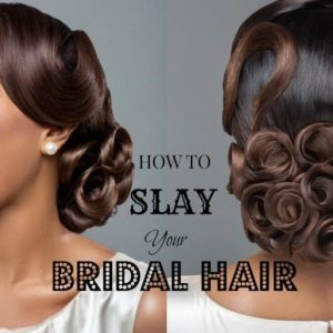 Learn how to Slay your Bridal Hair! Watch how Wedding Planner Wura Manola & Tola of Charis Hair Do It