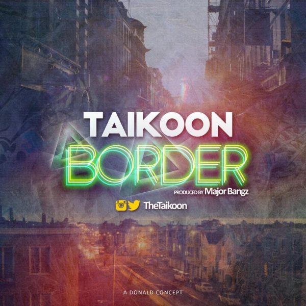 New Music: Taikoon – Border