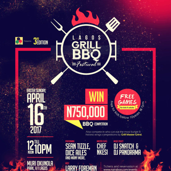 #LagosGrillFest2017 Is Here! Attend The Biggest Barbecue