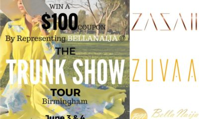 Are you excited? There is an Opportunity to Represent BellaNaija at the ZAZAII and ZUVAA Trunkshow Tour in Birmingham & Win a $100 Coupon