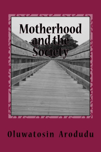 Motherhood and the Society