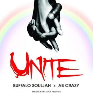 BellaNaija - New Music: Buffalo Souljah feat. Ab Crazy - Unite