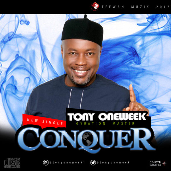 "BellaNaija - Tony Oneweek returns with New Single ""Conquer"" 