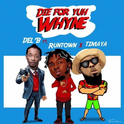 BellaNaija - New Music: Del'B feat. Runtown & Timaya - Die For Yuh Whine