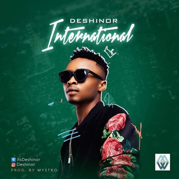BellaNaija - New Music: Deshinor - International