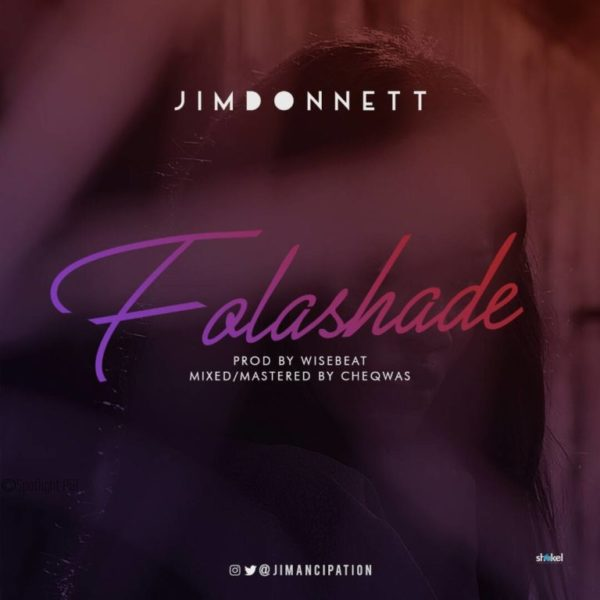 BellaNaija - New Music: Jim Donnett - Folashade