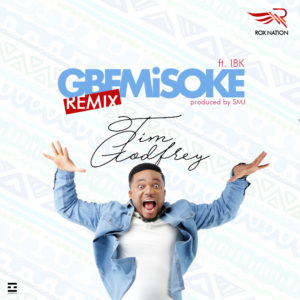 BellaNaija - New Music: Tim Godfrey feat. IBK - Gbemisoke