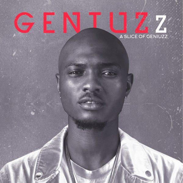 "BellaNaija - Geniuzz drops his much anticipated EP ""A Slice of Geniuzz"" | Listen on BN"