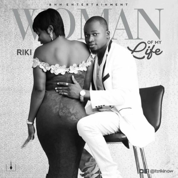 BellaNaija - New Music: Riki - Woman Of My Life