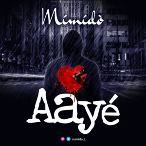 BellaNaija - New Music: Mimido - Aaye
