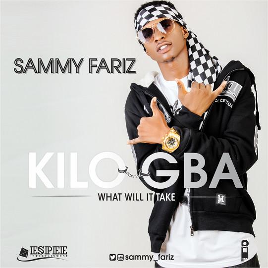 BellaNaija - New Music: Sammy Fariz - Kilogba
