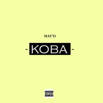 New Music: May D – Koba