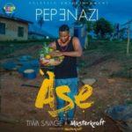 BellaNaija - New Music: Pepenazi feat. Tiwa Savage & Masterkraft - Ase