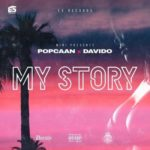 "BellaNaija - Major! Popcaan collaborates with Davido on New Single ""My Story"" | Listen on BN"