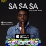 BellaNaija - New Music: Sonorous - Sa Sa Sa