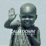 Bella Naija - New Music: Frank Hakins - Calm Down