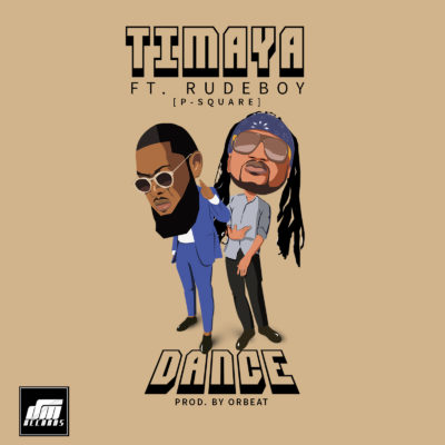 "Timaya drops New Audio and Visuals to New Single ""Dance"" featuring Rudeboy of P-Square 