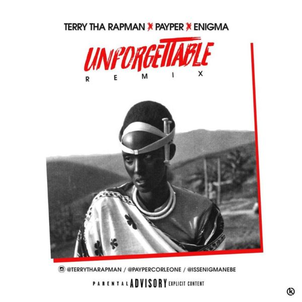 BellaNaija - New Music: Terry Tha Rapman feat. Payper - Unforgettable (Remix)