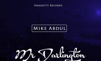 BellaNaija - New Music: Mike Abdul feat. A'Dam - Mr Darlington