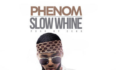 BellaNaija - New Music: Phenom - Slow Whine