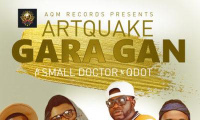"BellaNaija - Artquake returns with New Single ""Gara Gan"" featuring Small Doctor & QDot | Listen on BN"