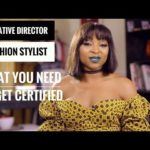 Creative Director vs Fashion Stylist: What You Need to Get Certified by Sharon Ojong | Watch on BN TV