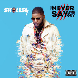 "BellaNaija - Skales unveils Art & Tracklist for Sophomore Album ""The Never Say Never Guy"""
