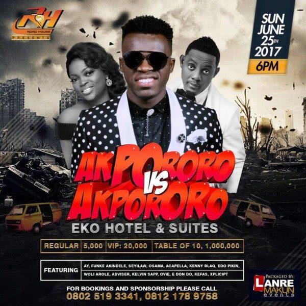 Akpororo vs Akpororo live show