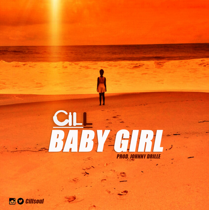 BellaNaija - New Music: Cill - Baby Girl