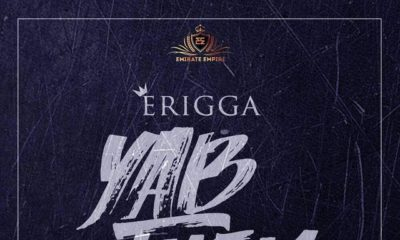 BellaNaija - New Music: Erigga - Yab Them (Before The Trip Freestyle)