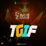 BellaNaija - New Music: 9ice - TGIF