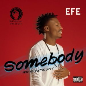 BellaNaija - New Music: Efe - Somebody