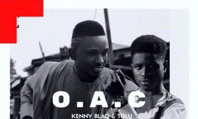 BellaNaija - New Music: Kenny Blaq X Tolu - O.A.C.