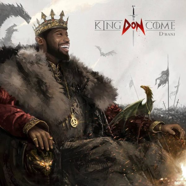 "BellaNaija - D'Banj unveils Album Art & Release Date for his ""King Don Come"" Album"