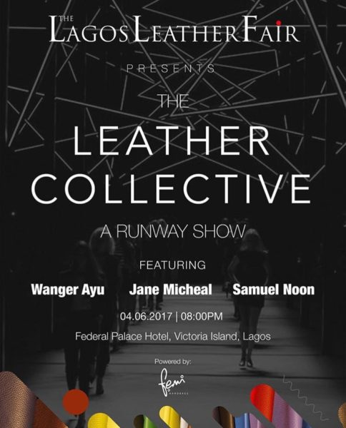 Its Here! The First Ever Lagos Leather Fair: Reni Folawiyo, Muni Shonibare, Uche Nnaji & Many More to Speak