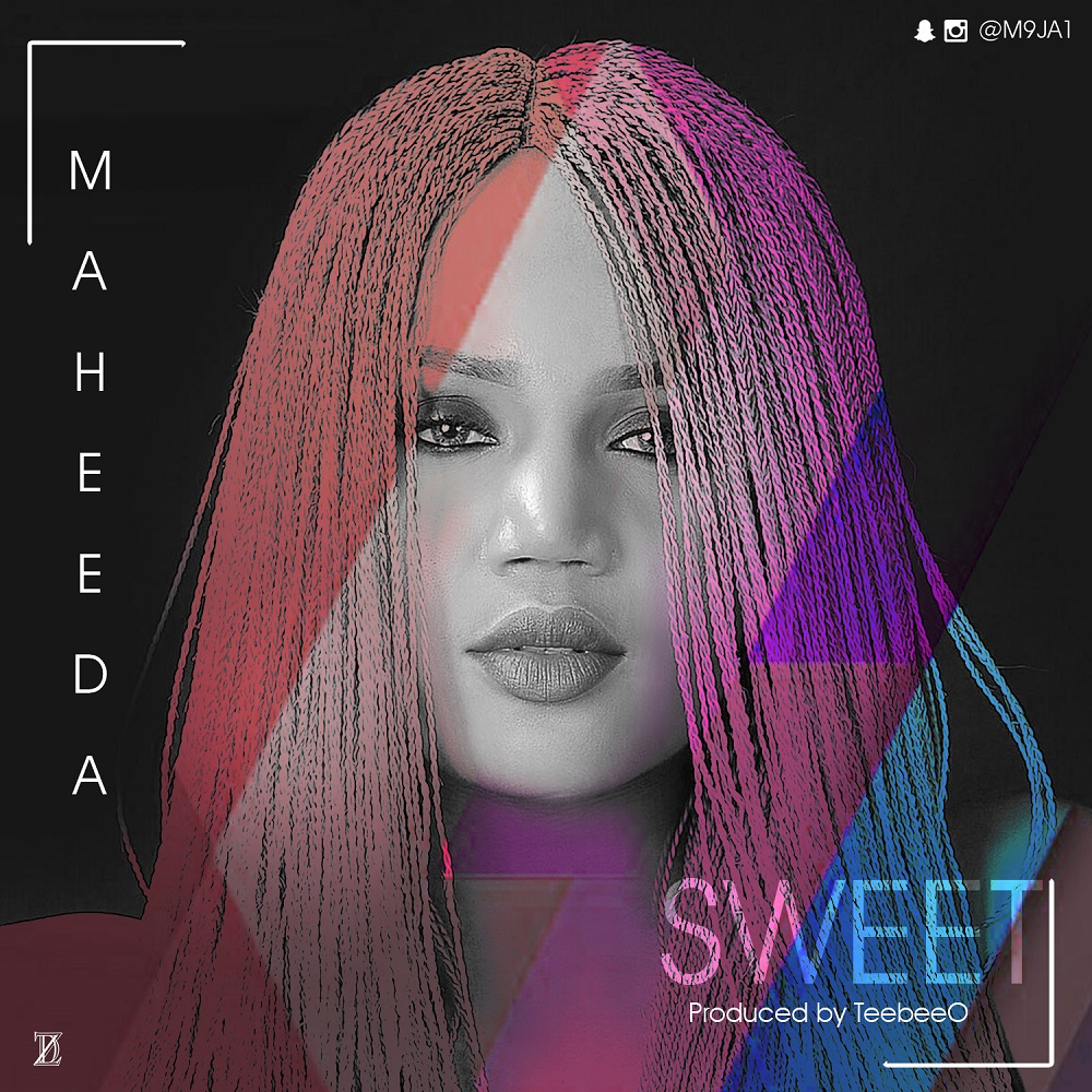 BellaNaija - New Music: Maheeda - Sweet + Yakata