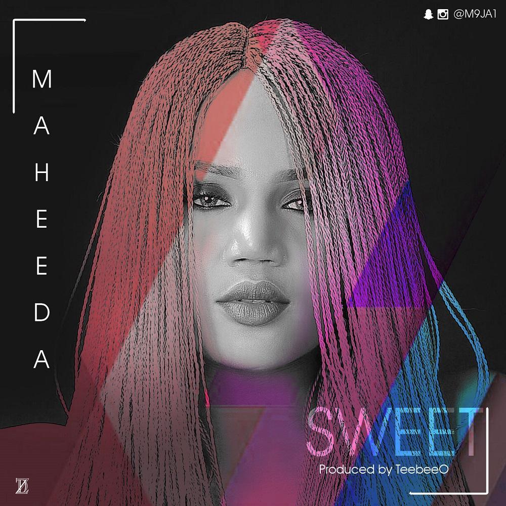 BellaNaija - New Music: Maheeda - Sweet + Yakata