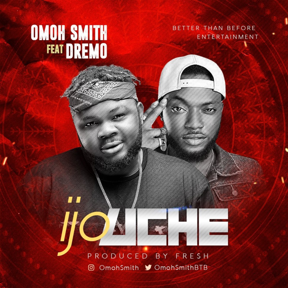 BellaNaija - New Music + Video: Omoh Smith feat. Dremo - Ijo Uche
