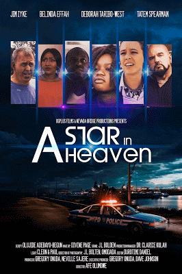 BellaNaija - Tha Revue: Hilary 'The Maveriq' Ajodo Reviews Nollywood Film 'A Star In Heaven'