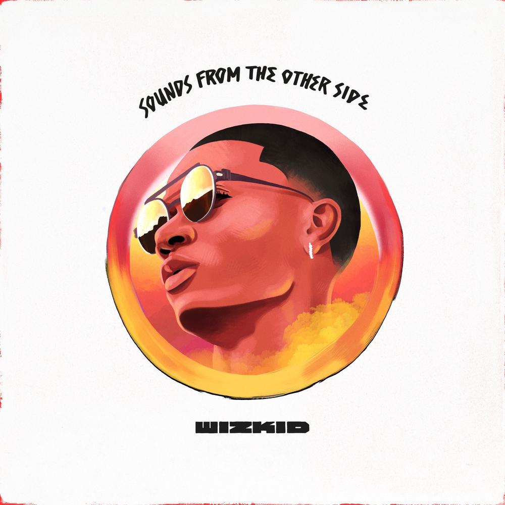 "BellaNaija - Wizkid unveils Artwork for ""Sounds From The Other Side"""