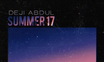 BellaNaija - New Music: Deji Abdul - Summer '17