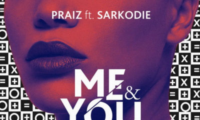 BellaNaija - New Music: Praiz feat. Sarkodie - Me & You
