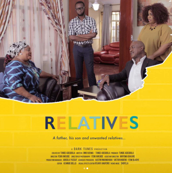 """Get the Scoop on New Comedy Series """"Relatives""""   Starring Dolapo Sijuwade, Chioma """"Chigul"""" Omeruah,Gregory Ojefua & More"""