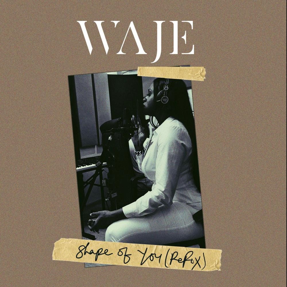 BellaNaija - New Music: Waje - Shape Of You (Refix)