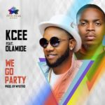 BellaNaija - New Music: Kcee feat. Olamide - We Go Party
