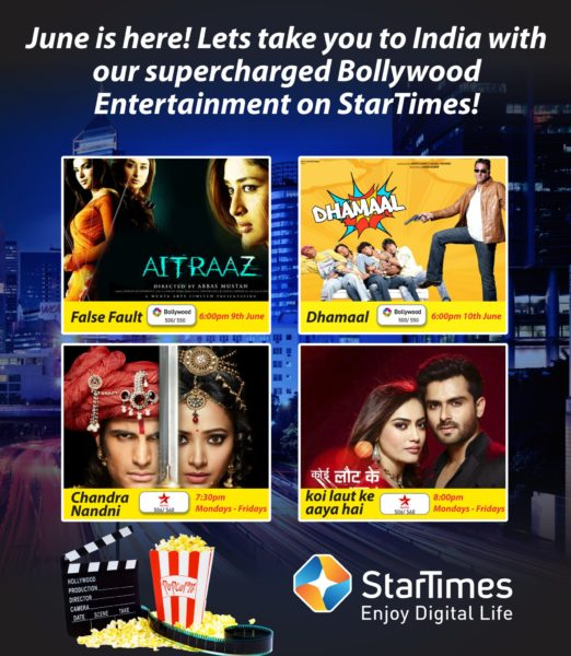 June is here! Lets take you to India with our supercharged Bollywood Entertainment on StarTimes!