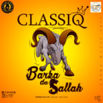 BellaNaija - New Music: ClassiQ - Barka Da Sallah