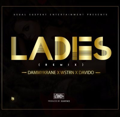 BellaNaija - New Music: Dammy Krane feat. Westrn & Davido - Ladies (Remix)