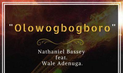 "BellaNaija - ""Olowogbogboro"" is Here! Nathaniel Bassey drops New Single | Listen on BN"